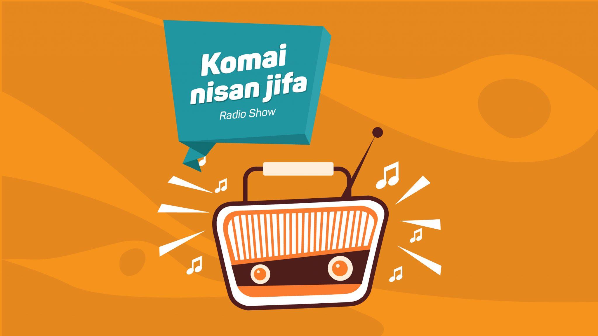 Komai Nisan Jifa Episode 17